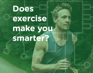 Which Exercise Intensity Makes You Smarter Right Now? Exercise and Cognition, Part 1