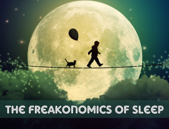 The Freakonomics of Sleep (Part 1)